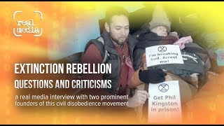 Extinction Rebellion - questions & criticisms