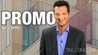 Tim J Sinclair: Promo Voiceover Demo
