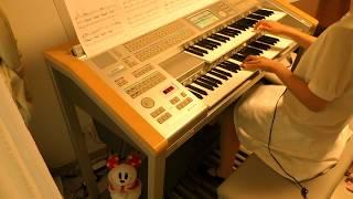 【破壊魔定光のテーマ】オーケストラバージョン エレクトーン演奏 (高...