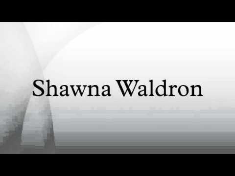 Shawna Waldron