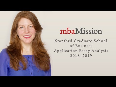Stanford Graduate School of Business Application Essay Analysis, 2018–2019
