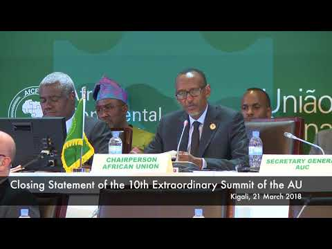 10th Extraordinary Summit of the African Union | Kigali, 21 March 2018