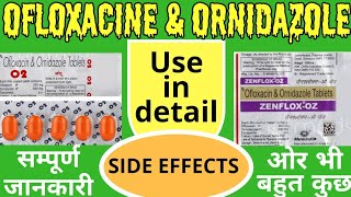 Ofloxacin and ornidazole tablet/ Zenflox oz tablet  LEARN ABOUT MEDICINE