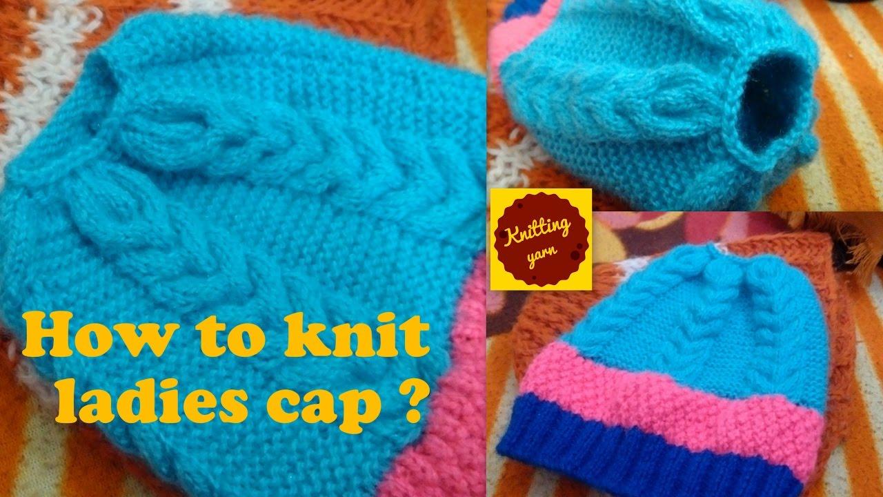 0a91dc20251 Ladies woolen cap  लेडीज कैप कैसे बनाये   (Hindi urdu) - YouTube