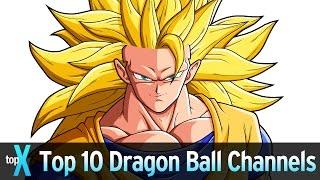 Top 10 Dragon Ball YouTubers
