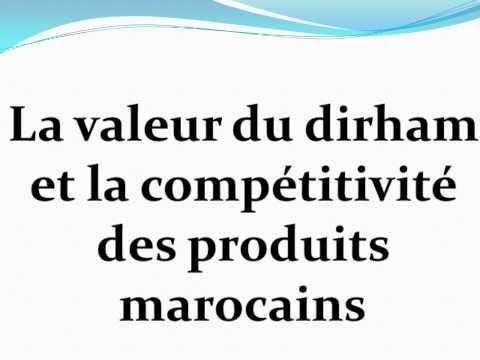 la valeur du dirham cas du Maroc