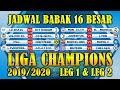 Jadwal Babak 16 Besar Liga Champions 2019/2020 Leg 1 & Leg 2 Lengkap Siaran Langsung SCTV