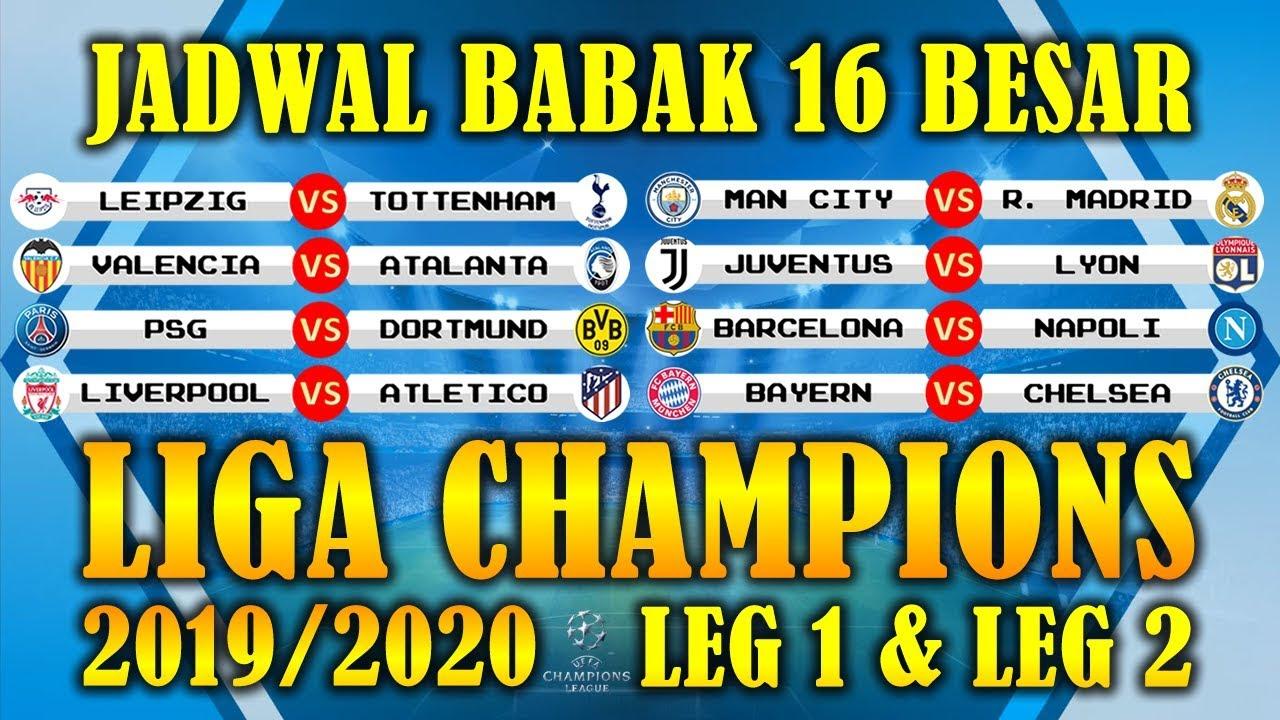 Jadwal Babak 16 Besar Liga Champions 2019/2020 Leg 1 & Leg ...