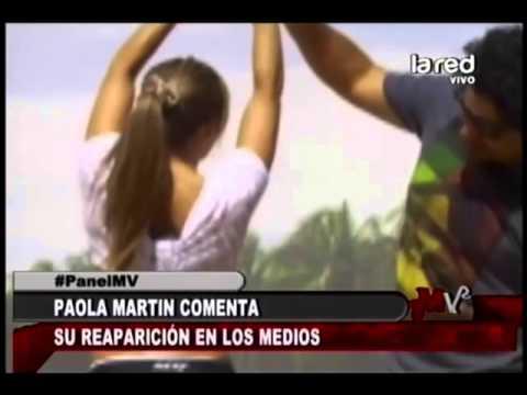 Paola Martin reaparece en los medios. Parte 2 Videos De Viajes