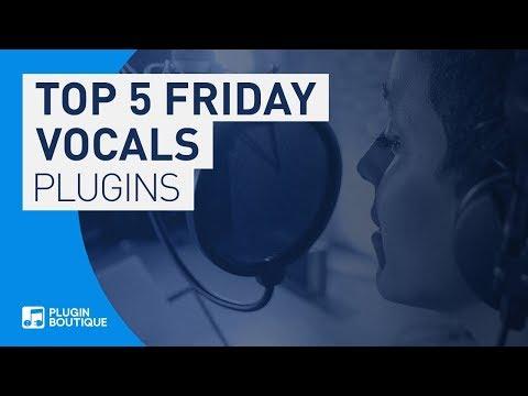 Best Vocal Processing Plugins VST 2018 | Top Five Friday
