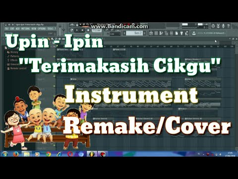 """Fl Studio 12 Upin - Ipin """"Terimakasih Cikgu""""Instrument (Remake/Cover)"""