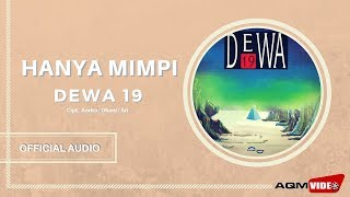 [4.76 MB] Dewa 19 - Hanya Mimpi | Official Audio