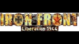 Iron Front : Как сходили на войну