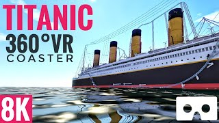 [8K 360 VR Video] Titanic Coaster Simulator for Google Cardboard 360° 3D VR split screen SBS