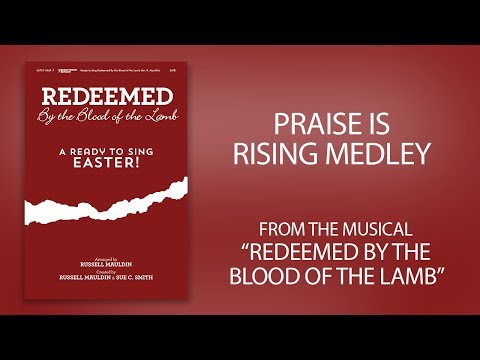 Praise Is Rising Medley (Lyric Video) | Redeemed by the Blood of the Lamb [Ready To Sing Easter]