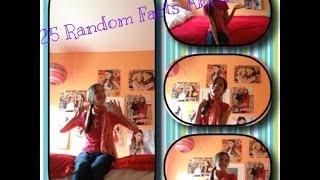 25 Random Facts About Me! ~AlexiLou42 Thumbnail