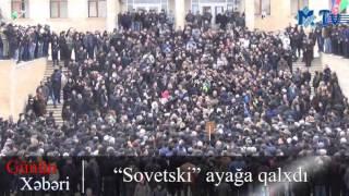 """""""Sovetski"""" ayağa qalxdı - ( Geniş video )"""