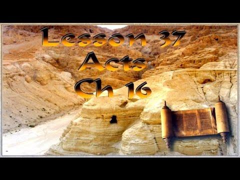 A 37 Tom Bradford's Torah Class - Acts Chapter 16
