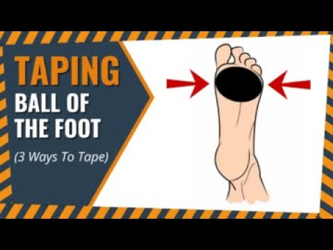 3 Ways To Tape The Ball Of Your Foot | Blister Prevention