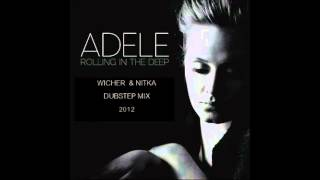 Adele - Rolling In The Deep Dubstep mix by Wicher Nitka HQ audio