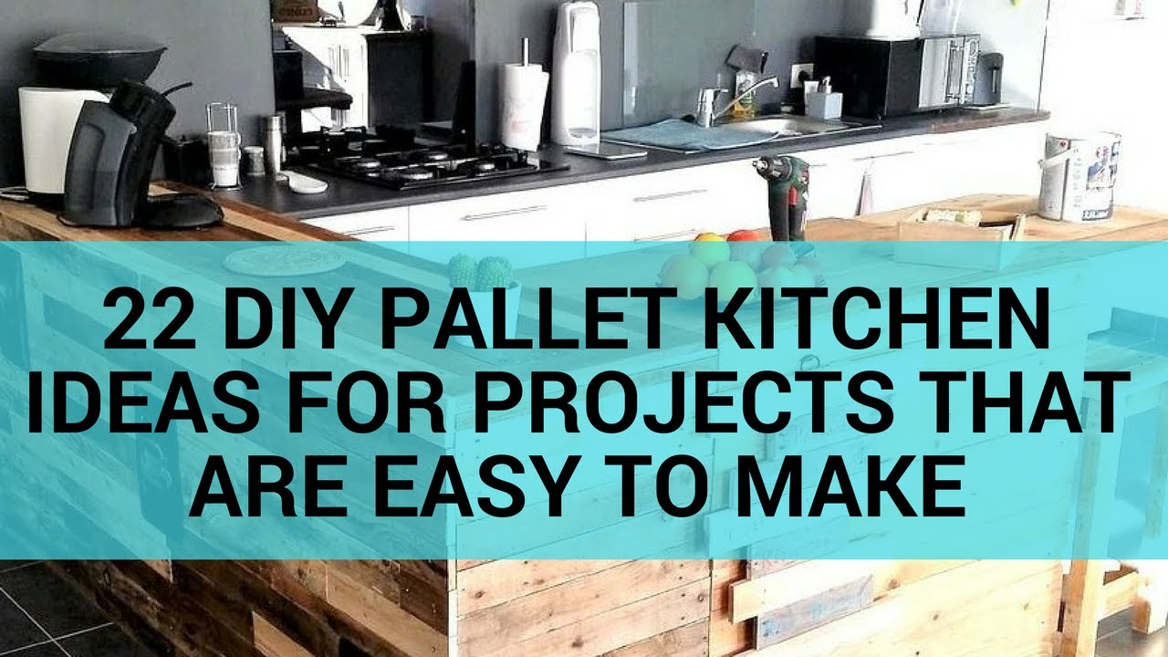 22 DIY Pallet Kitchen Ideas for Projects That Are Easy to Make - YouTube