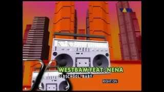 Westbam & Nena - Oldschool Baby