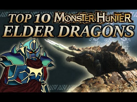 Top 10 Monster Hunter Elder Dragons