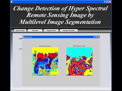Change Detection of Hyper Spectral Remote Sensing Image by Multilevel Image Segmentation Java