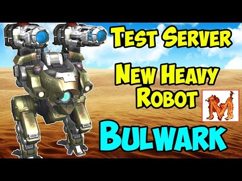 War Robots Test Server: New Heavy Robot Bulwark Gameplay - WR