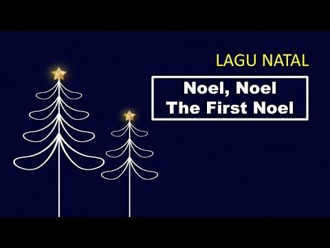 LAGU NATAL -  Noel, Noel, The First Noel, The Angels Did Say