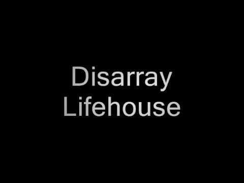 Disarray - Lifehouse