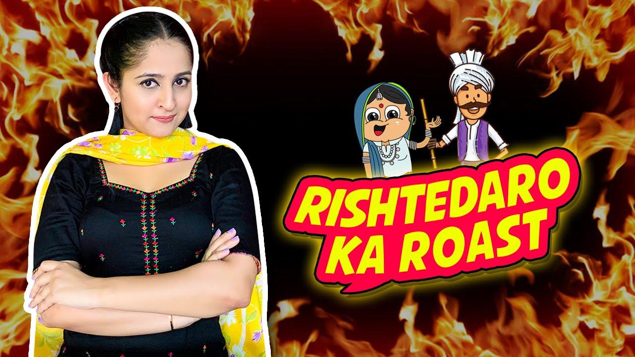 Rishtedaro Ka Roast | Rakhi Lohchab |