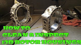 Mazda rx7 mazda rx8 rotary engine rebuild;Cleaning and inspecting the rotor housings