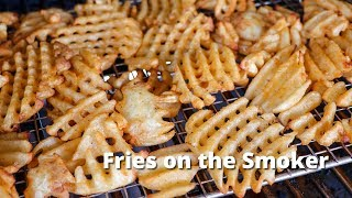 Fries on the Smoker   Grilled Waffle Fries cooked on Traeger Pellet Smoker