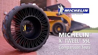Michelin® X® TWEEL® SSL Comparison Tests