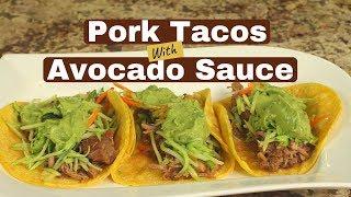 Pressure Cooker Pork Tacos With Broccoli Slaw & Avocado Sauce