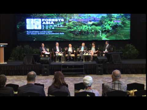 Forests Asia Summit 2014 - Green Growth in Southeast Asia