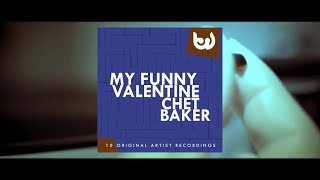 Chet Baker - My Funny Valentine (Full Album)