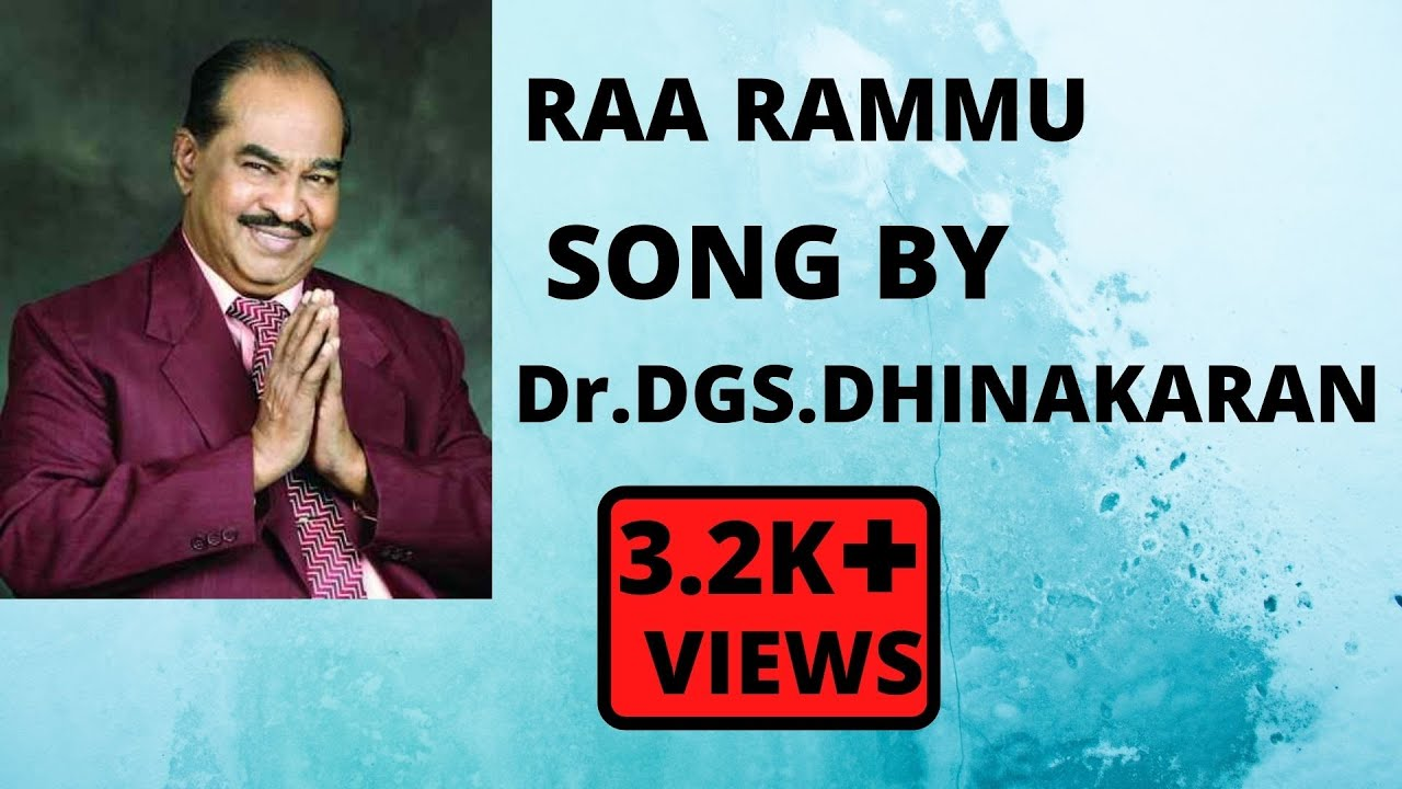 RAA RAMMU -Dr.D.G.S.DHINAKARAN ||TELUGU SONG||