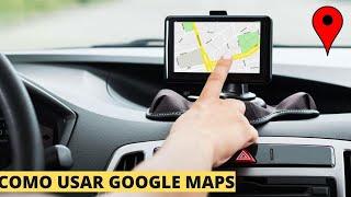 COMO USAR GOOGLE MAPS - GPS DE NAVEGAÇÃO Free HD Video