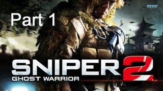 Repeat youtube video Sniper Ghost Warrior 2 - Part 1 - วิ่งไม่รอกันเลย