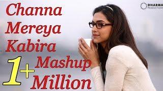 Channa mereya & kabira mashup ft. deepika & ranbir