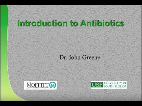 Introduction to Antibiotics Use - John Greene, MD