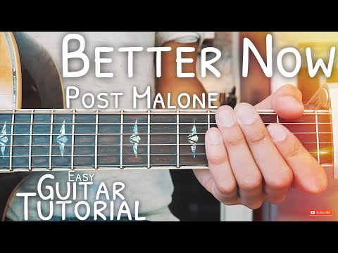 Better Now Post Malone Guitar Tutorial for Beginners // Better Now Guitar // Guitar Lesson #522
