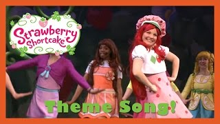 Theme Song | Strawberry Shortcake Live! (2013)