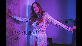 TIJANA STOJIC - ROMAN (OFFICIAL VIDEO)
