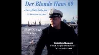 Der Blonde Hans 69 - Auf der Reeperbahn nachts um halb eins.wmv