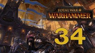 Прохождение Total War: WARHAMMER #34 - Эпоха мира? Эпоха войны! [Гномы]