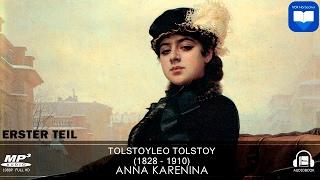 Hörbuch: Anna Karenina von Leo Tolstoy | Erster Teil - 1 | Komplett | Deutsch