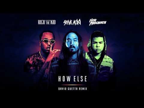 Steve Aoki - How Else feat. Rich The Kid & ILoveMakonnen (David Guetta Remix) [Cover Art]